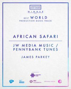 Il brano African Safari del catalogo Pennybank Tunes in UK ha vinto il PMA come miglior World Music Production Track 2017