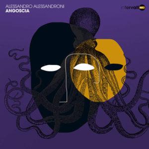 Angoscia -Alessandroni- ristampa vinile Intervallo, Edizioni FlipperMusic