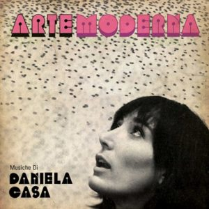 Arte Moderna - Daniela Casa- ristampa Finders Keepers, edizioni FlipperMusic