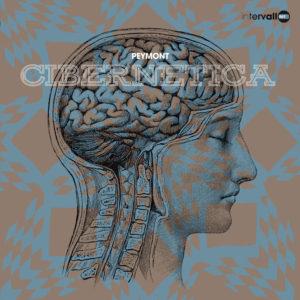 Cibernetica-Peymont- ristampa vinile Intervallo, edizioni FlipperMusic