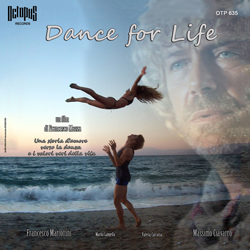 La cover del CD Octopus records Dance for Life contenete la colonna sonora del Film, edizioni FlipperMusic