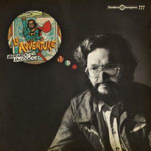 Le Avventure - Gerardo Iacoucci- ristampa Finders Keepers, Edizioni FlipperMusic