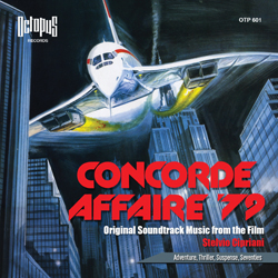 la soundtrack di Concorde Affaire '79, cult movie fine anni 70, composta da Stelvio Cipriani è pubblicata nella music library Octopus Records, edizioni FlipperMusic