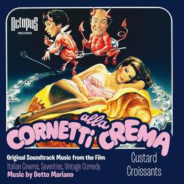 La colonna sonora di Cornetti alla crema di Detto Mariano è pubblicata nella music library Octopus Records, edizioni FlipperMusic
