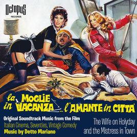 La colonna sonora di La Moglie in vacanza, l'amante in città di Detto Mariano è pubblicata nella music library Octopus Records, edizioni FlipperMusic