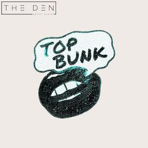 TOP BUNK – BUNK ROCK