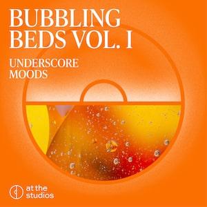 Bubbling Beds Vol. I