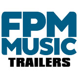 FPM Music Trailers