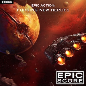 Epic Action Forging New Heroes