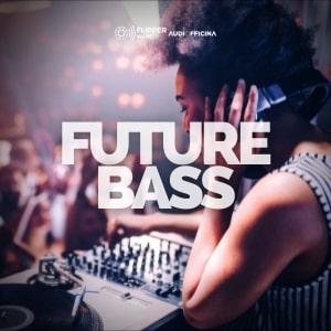 Future Bass playlist