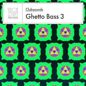 Clubsounds Ghetto Bass 3